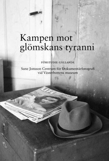 Kampen mot glömskans tyranni - Västerbottens museum