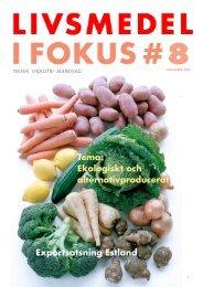 Tema: ekologiskt och alternativproducerat ... - Livsmedel i fokus