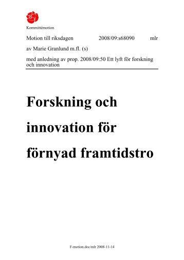 Forskning och innovation för förnyad framtidstro - Socialdemokraterna