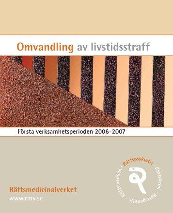 Omvandling av livstidsstraff - Rättsmedicinalverket