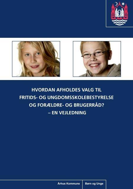 Valg til fritids- og ungdomsskolebestyrelser - Aarhus.dk