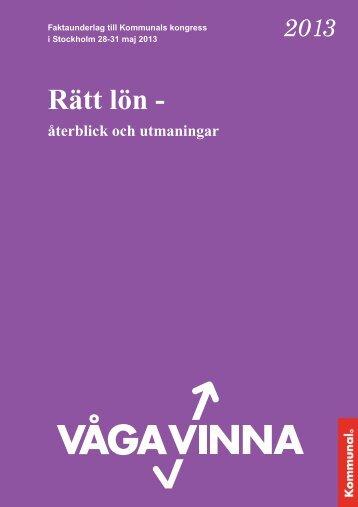 2 underlagsrapport Rätt lön - återblick och utmaningar ... - Kommunal