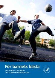 För barnets bästa – en antologi om idrott ur ett ... - GIH