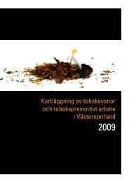 Kartläggning av tobaksvanor och tobakspreventivt arbete i ...