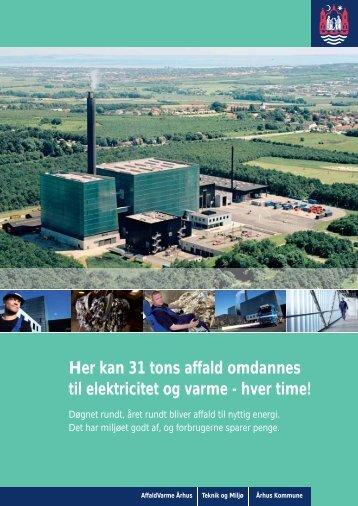 Her kan 31 tons affald omdannes til elektricitet og varme - hver time!