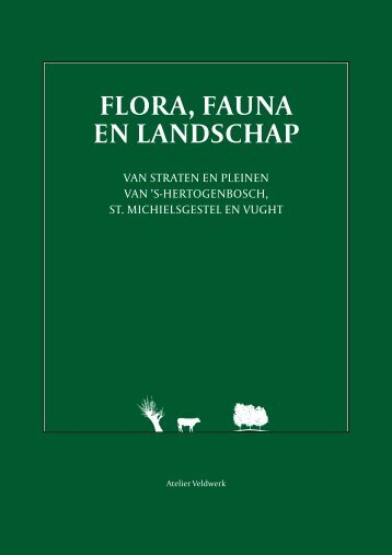 FLORA, FAUNA EN LANDSCHAP - Atelier Veldwerk