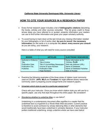 citing your sources in a research paper If you are not sure whether or not to cite a source, cite it you should reference and cite whenever you: quote directly from a source summarize or paraphrase another writer's ideas, concepts or opinions anywhere you find data, facts and information used in your paper.