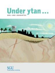 Under ytan. En broschyr om hur geologin påverkar vår vardag och ...