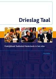 Drieslag Taal, Praktijkboek Taalbeleid Nederlands in het mbo (2010)