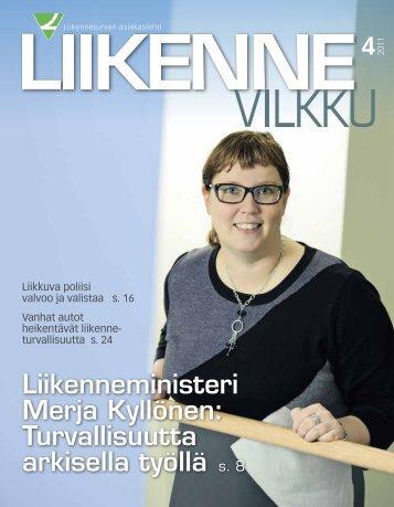 Liikenneministeri Merja Kyllönen: Turvallisuutta ... - Liikenneturva