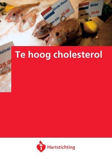 Te hoog cholesterol (Uitgave Hartstichting) - Neurologie Zeeland