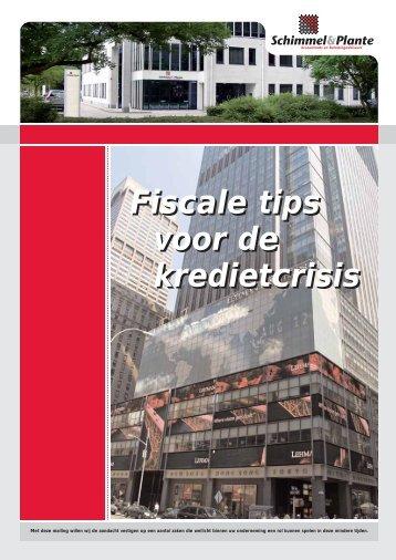 Fiscale tips voor de kredietcrisis Fiscale tips voor de kredietcrisis
