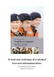 Et notat med vurderinger af et udvalg af Forsvarets ...
