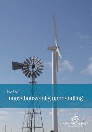 Kort om innovationsvänlig upphandling - Upphandlingsstöd.se