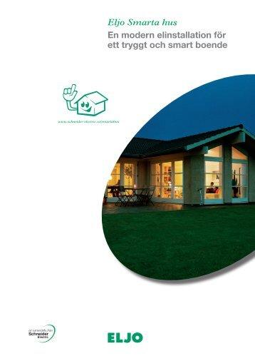 Eljo Smarta hus En modern elinstallation för ett ... - Schneider Electric