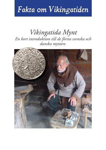 Fakta om Vikingatiden - Fotevikens museum