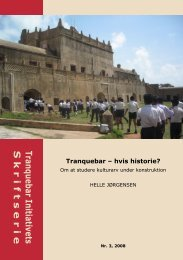 Tranquebar – hvis historie? Om at studere ... - Nationalmuseet