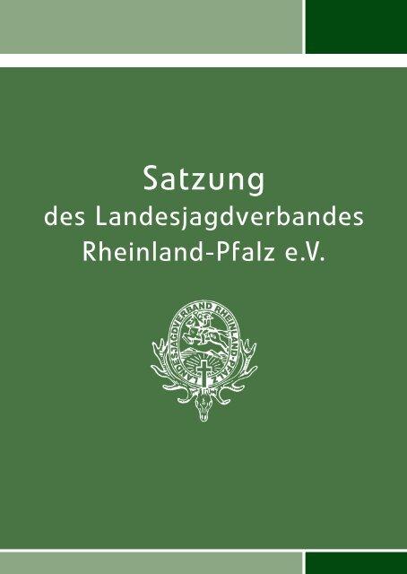 09-10230 Satzung A6.indd - Landesjagdverband Rheinland-Pfalz