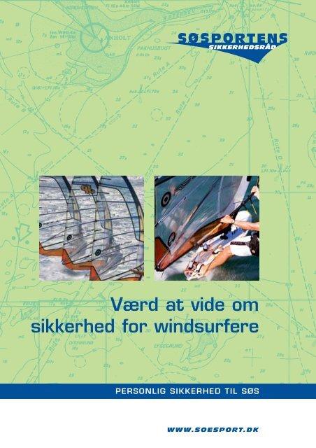 Værd at vide om sikkerhed for windsurfere - Søsportens Sikkerhedsråd