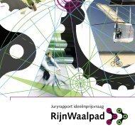 Juryrapport ideeënprijsvraag - RijnWaalpad
