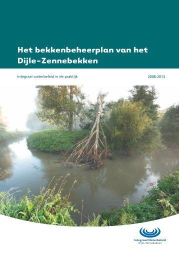 Het bekkenbeheerplan van het Dijle-Zennebekken - Integraal ...