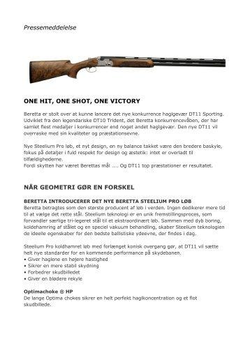 Pressemeddelelse ONE HIT, ONE SHOT, ONE VICTORY ... - Normark