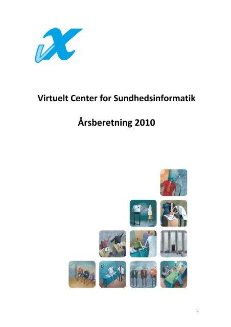 Årsberetning 2010 - Dansk Center for Sundhedsinformatik - Aalborg ...