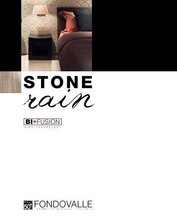 Fondovalle Stone Rain