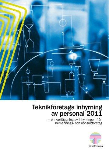 Teknikföretags inhyrning av personal 2011 - Teknikföretagen