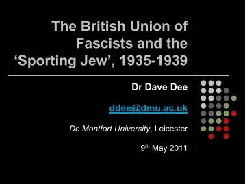 The British Union of Fascists and the 'Sporting Jew ... - History SPOT