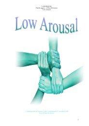 2. praktikperiode. Praktik opgave – af Iben Mortensen Low Arousal 2 ...