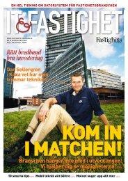 IT & fastigheter 2009 - Fastighetstidningen