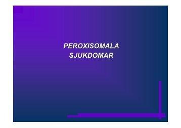 PEROXISOMALA SJUKDOMAR - BLF