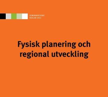 Fysisk planering och regional utveckling - Reglab Sverige