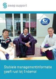 Stabiele managementinformatie geeft rust bij Endemol - Swap support