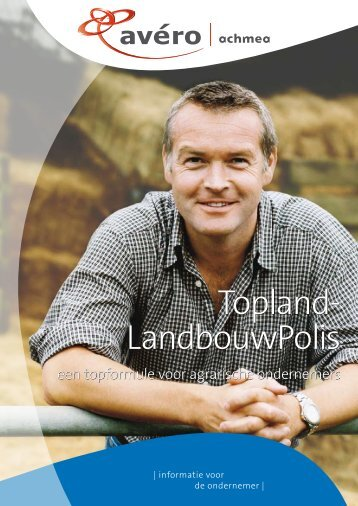 Brochure Topland Landbouw Polis - Avéro Achmea