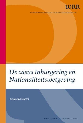De casus Inburgering en Nationaliteitswetgeving