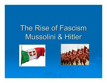 The Rise of Fascism Mussolini & Hitler
