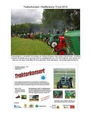 Se fler bilder från traktorkonserten - Business Port Staffanstorp