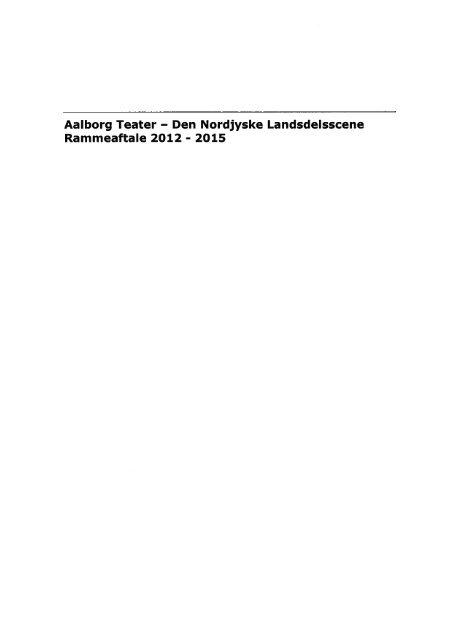 Rammeaftale for Aalborg Teater 2012-2015