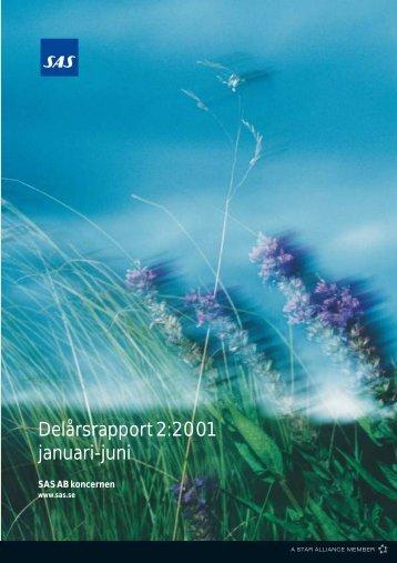 Delårsrapport 2:2001 januari-juni - SAS Group