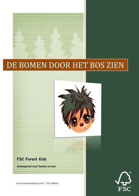 DE BOMEN DOOR HET BOS ZIEN - FSC