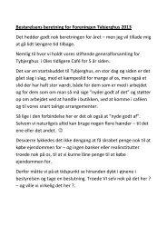 Bestyrelsens beretning for Foreningen Tybjerghus 2013 Det hedder ...