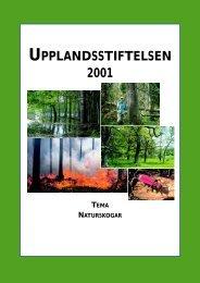 2001 Tema Naturskogar - Upplandsstiftelsen