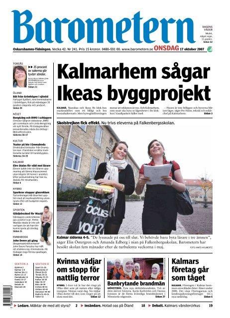 Kvinna vädjar om stopp för nattlig terror Kalmars ... - Barometern