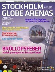 Paket - Stockholm Globe Arenas