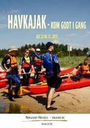 HAVKAJAK- KOMGODTIGANG - Nørgaards Højskole