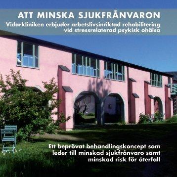 ATT MINSKA SJUKFRÅNVARON - Vidarkliniken