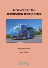 Drivkrafter för trafiksäkra transporter - Cajoma Consulting