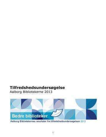 Resultater Benchmarkingundersøgelsen 2013 - Aalborg Bibliotekerne